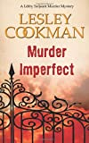 img - for Murder Imperfect (Libby Sarjeant Murder Mystery Series) book / textbook / text book