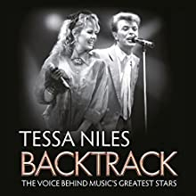 Backtrack: The Voice Behind Music's Greatest Stars (       UNABRIDGED) by Tessa Niles Narrated by Tessa Niles