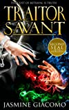 Traitor Savant (Seals of the Duelists Book 2)
