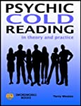 Psychic Cold Reading - In Theory and...
