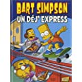Bart Simpson, Tome 7 : Un d�j' express