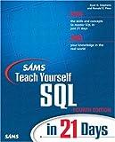 Ron Plew Sams Teach Yourself SQL in 21 Days