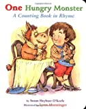 img - for By Susan Heyboer O'Keefe - One Hungry Monster : A Counting Book in Rhyme Board Book (3.2.2001) book / textbook / text book