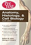 img - for Anatomy, Histology, & Cell Biology: PreTest Self-Assessment & Review, Fourth Edition by Klein, Robert, Enders, George (February 18, 2010) Paperback book / textbook / text book