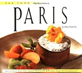 bookshop cuisine  Food of Paris: Authentic Recipes from the City of Lights   because we all love reading blogs about life in France