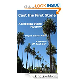 Free Kindle Book: Cast the First Stone - A Rebecca Stone Mystery, by Phyllis Zimbler Miller