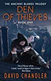 Den of Thieves: The Ancient Blades Trilogy: Book One