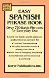 img - for Easy Spanish Phrase Book: Over 770 Basic Phrases for Everyday Use (Dover Easy Phrase) (Edition 0003-) by unknown [Paperback(1994  ] book / textbook / text book