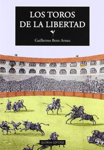 LOS TOROS DE LA LIBERTAD