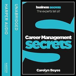 Career Management: Collins Business Secrets | [Carolyn Boyes]