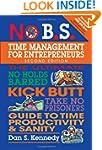 No B.S. Time Management for Entrepren...