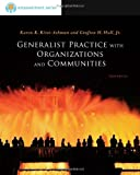 img - for Brooks/Cole Empowerment Series: Generalist Practice with Organizations and Communities (SW 381T Dynamics of Organizations and Communities) book / textbook / text book