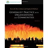 Brooks/Cole Empowerment Series: Generalist Practice with Organizations and Communities (SW 381t Dynamics of Organizations and Communities) ~ Karen Kay Kirst-Ashman