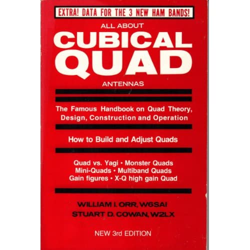 All About Cubical Quad Antennas: The Famous Handbook on Quad Theory