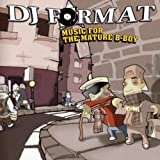 Music For The Mature B Boy [Explicit]
