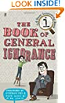 The Book of General Ignorance (A Quit...