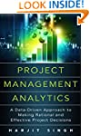 Project Management Analytics: A Data-...