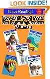 Sight Words (A set of 5 sight word beginning readers - Volume 3) (I Love Reading)