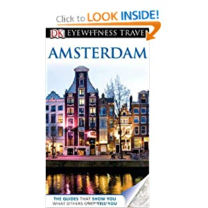 Amsterdam. Main Contributors, Robin Pascoe, Christopher Catling (Eyewitness Travel Guides) Robin Pascoe