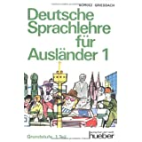 Deutsche Sprachlehre Fur Auslander - Two-Volume Edition - Level 1: Lehrbuch 1by Dora Schulz