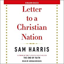 Letter to a Christian Nation Audiobook by Sam Harris Narrated by Jordan Bridges