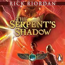 The Serpent's Shadow: The Kane Chronicles, Book 3 | Livre audio Auteur(s) : Rick Riordan Narrateur(s) : Jane Collingwood, Joseph May