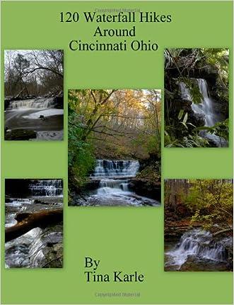 120 Waterfall Hikes Around Cincinnati Ohio