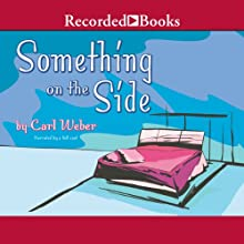 Something on the Side (       UNABRIDGED) by Carl Weber Narrated by Vicki Sands, Kim Brockington, Shari Peele, Patricia R Floyd