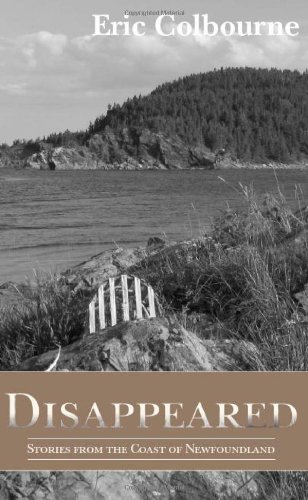 Disappeared: Stories from the Coast of Newfoundland