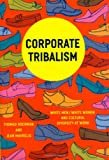 Corporate Tribalism: White Men/White Women and Cultural Diversity at Work