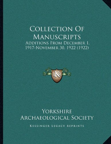 Collection of Manuscripts: Additions from December 1, 1917-November 30, 1922 (1922)