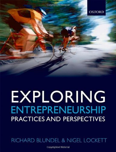 Exploring Entrepreneurship: Practices and Perspectives