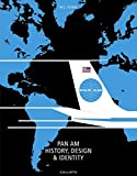 img - for Pan Am: History, Design & Identity book / textbook / text book