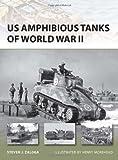 US Amphibious Tanks of World War II (New Vanguard)