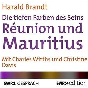 Réunion und Mauritius Hörspiel