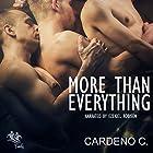 More than Everything: Family Collection Hörbuch von Cardeno C. Gesprochen von: Ezekiel Robison