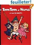 Tom-Tom et Nana, Tome 12 : Et que �a...