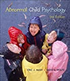 Abnormal Child Psychology (with InfoTrac)