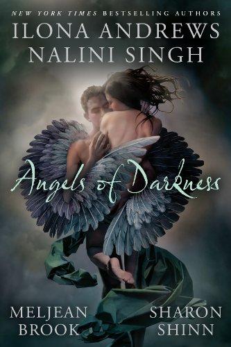 Meljean Brook, Nalini Singh, Sharon Shinn  Ilona Andrews - Angels of Darkness