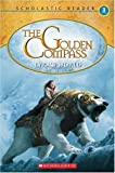 Lyra's World (Scholastic Reader Level 3: the Golden Compass)