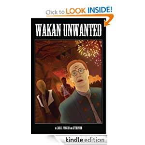 Wakan Unwanted Collection (#0-5) by Seth Piper, Lars Schwed Nygård