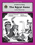 A Guide for Using The Egypt Game in the Classroom (Literature Unit)