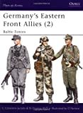 Germany's Eastern Front Allies (2): Baltic Forces (v. 2)