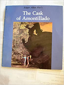 """a review of edgar allan poes the cask of amontillado The movie is the latest of many attempts to adapt the works of edgar allan  one of poe's responses to this malicious portrayal was """"the cask of amontillado."""