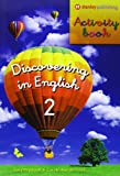 img - for Discovering in English 2. Activity book book / textbook / text book