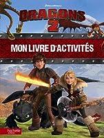 Dragons 2 : Mon livre d'activités