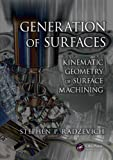 Generation of Surfaces: Kinematic Geometry of Surface Machining