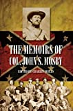 img - for The Memoirs of Col. John S. Mosby book / textbook / text book