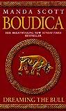 Boudica: Dreaming the Bull: Boudica 2 (0553814079) by Scott, Manda