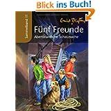 Fünf Freunde - Abenteuerliche Schatzsuche: Sammelband 11